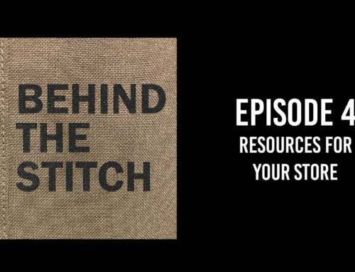Behind the Stitch Ep.4 – Resources For Your Store